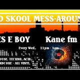 KFMP .. Old Skool Funky House Mash up .. Bones E boy .. Kane fm