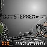 ╚DJ╦STEPHEN╦V►MIX▫XIX╗