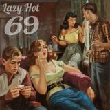 Lazy Hot Mix by 69