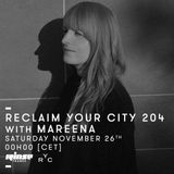 Reclaim Your City 204 | Mareena
