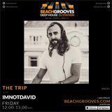 The Trip by IMNOTDAVID live 25 january