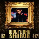 LATINX RADIO 024 - WOLFGANG SHAKUR