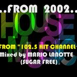MIXED BY MARIO LANOTTE (SUGAR FREE) from 2002!!!