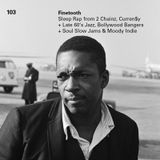 103 - Sleepy Rap, Late 60's Jazz (Coltrane, Ellington), Bollywood Bangers + Footwork Weirdness