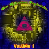 New Millennium Psychedelia Volume 1