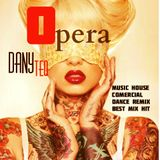 Opera & Dany Teq @ Music house Comercial Dance Remix Best Mix Hit 2012-2013