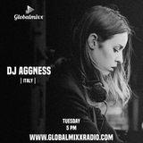 AGGNESS @ GlobalMixx Radio - July 2016
