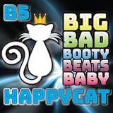 BIG Bad Booty Beats Baby