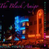 The Black Amigo Deep/Tech Vol. 3: After Hours: SoBe