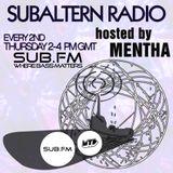 Mentha - Subaltern Radio 16/10/2014 on SUB.FM