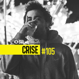 100% DJ - PODCAST - #105 - CRISE