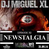 Newstalgia - Mega Web Radio Exclusive ( Episode XI )