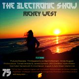 Rickey West 3lectronic Show 75