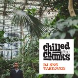 Chilled out Chunks vol. 18: DJ SNS takeover (Belgium)