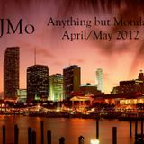 DJMo - Anything but Monday April/May 2012