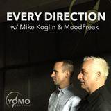 Every Direction 014 with Mike Koglin & MoodFreak