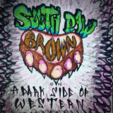 A Dark Side of Western 08: SouthpawBrown Guest Mix