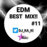 EDM BEST MIX #11