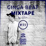Ginga Beat Mixtape #11