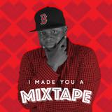 013 I Made You A Mixtape - Brian Packer