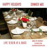 Il Buco Dinner set recorded Live 12.10.16