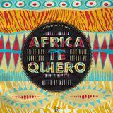 WEAREBLIND Presents Africa Te Quiero (African Mix Volume #2)