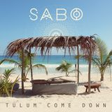 Talum 2016 Come Down - Sabo