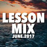 """LESSON MIX  """"HOUSE DANCE""""  JUNE.2017"""