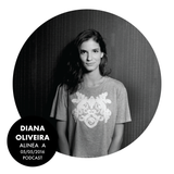 Alinea A #031 - Diana Oliveira (05 May 2016)