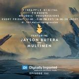 Melodic Progressions Show @ DI.FM Episode 152 - Jayson Butera & Multimen