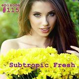 Ron Sky - Subtropic Fresh Radioshow (Episode 115)