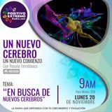 EN BUSCA DE NUEVOS CEREBROS     11-20-2017