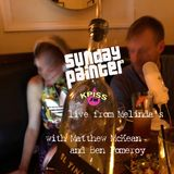 Sunday Painter live from Melinda's with Matthew McKean and Ben Pomeroy