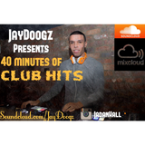 JayDoogz- 40mins Of Club Hits