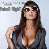 I LOVE DJ BATON - POKER NIGHT DECEMBER 2015 CHICAGO