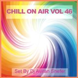 Chill On Air Vol 46