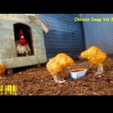 Chicken Deep Vol 3