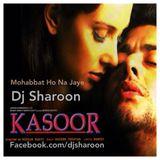 Mohabbat Ho Na Jaye (ft.Dj Sharoon)