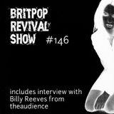 Britpop Revival Show #146 24th February 2016