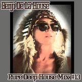 Pure Deep House Mix #13