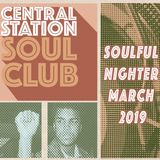Central Station Soul Club: Mix March 2019