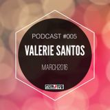 Positive Podcast #005 by Valerie Santos