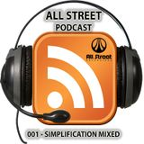 All Street Podcast 001 - Mixed by Simplification