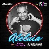 SET MIX ALELUIA NEON EDITION 2017 by HELDINHO DJ