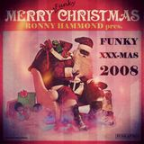 XXX-MasS Vol.4 (2008) ''THe FuNKy EdiTiOn'' (best Xmas Mixtapes 4 a most FUNKY Christmas !!)