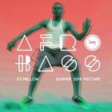 Afro Bass (Summer 2014 Mixtape)