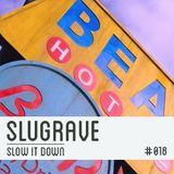 Slugrave Mixtape #018