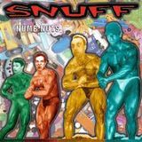 "SNUFF ""Numb Nuts"" is the featured album"