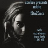 adele from 19to25 mix/ with* bonus mix leona lewis I AM*