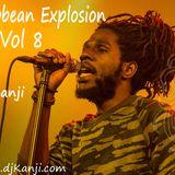 Caribbean Explosion Vol 8 by DJ Kanji